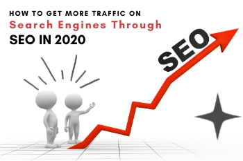 How To Get More Traffic On Search Engine Through Seo In 2020