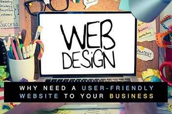 Why You Need A User-friendly Website For Your Business ?