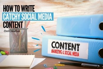 How To Write Catchy Social Media Content ?