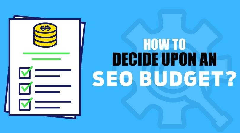 How to decide upon an SEO budget?