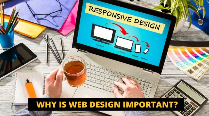 why Is Web Design Important ?